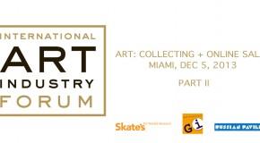International Art Industry Forum: Part 2