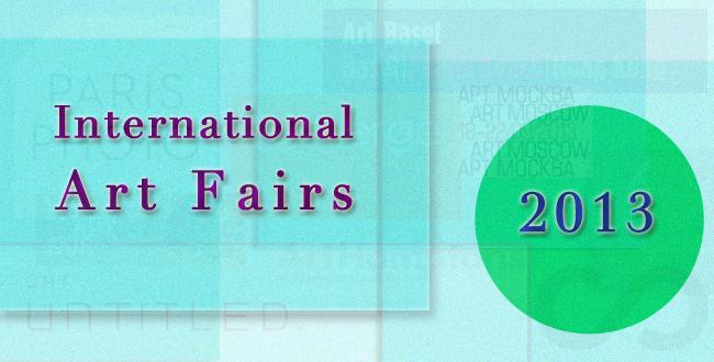 International Art Fairs 2013